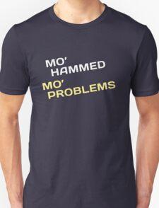 Mo' Hammed Mo' Problems T-Shirt