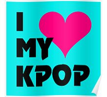 I LOVE MY KPOP - TEAL Poster