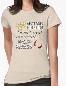 Cute 40th Birthday Humor T-Shirt