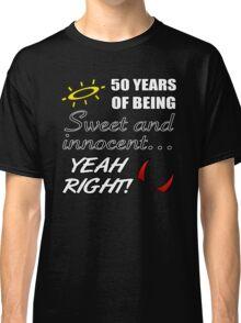 Cute 50th Birthday Humor Classic T-Shirt
