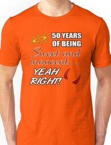 Cute 50th Birthday Humor Unisex T-Shirt