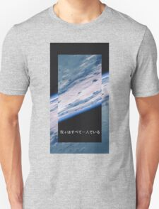 we're all alone T-Shirt