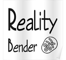 reality bender Poster