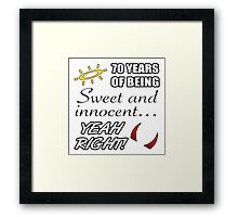 Cute 70th Birthday Humor Framed Print