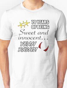 Cute 70th Birthday Humor T-Shirt