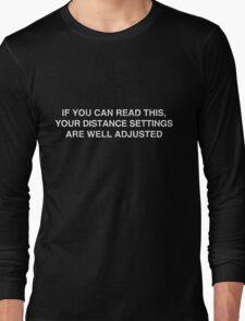 Gamer: Distance Settings Long Sleeve T-Shirt