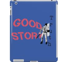 Why let the truth get in the way....by #fftw iPad Case/Skin