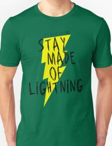 Stay Made of Lightning T-Shirt