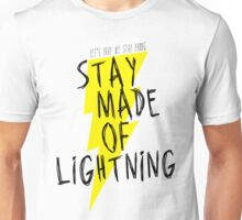 Stay Made of Lightning Unisex T-Shirt