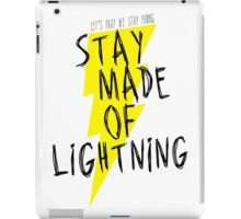 Stay Made of Lightning iPad Case/Skin