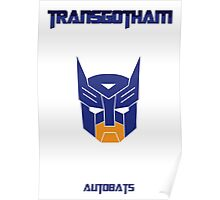 Batman and Transformers - Autobats Poster