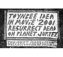 Toynbee Tiles - Ressurect Dead on Planet Jupiter Photographic Print