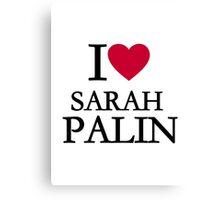 I love Sarah Palin Canvas Print