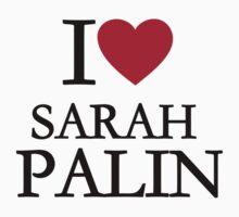 I love Sarah Palin One Piece - Short Sleeve