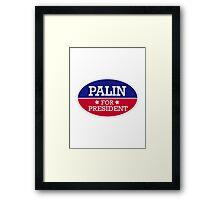 Palin for President Framed Print
