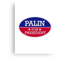 Palin for President Canvas Print