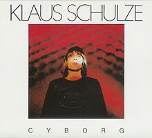 Klaus Schulze - Cyborg by SUPERPOPSTORE