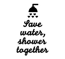 Save water shower together Photographic Print