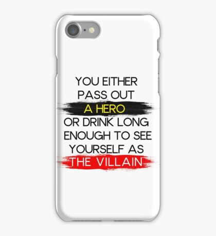 Are You A Hero or The Villain?  iPhone Case/Skin
