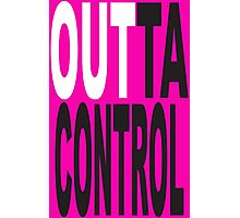 Out TA Control Photographic Print