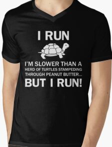 I RUN. I'm Slower Than A Herd Of Turtles Stampeding Through Peanut Butter, But I Run Mens V-Neck T-Shirt