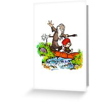 Gandalf and Bilbo calvin hobes Greeting Card