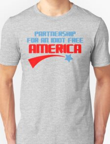 PARTNERSHIP FOR AN IDIOT FREE AMERICA Funny Geek Nerd T-Shirt