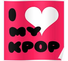 I LOVE MY KPOP - pink Poster