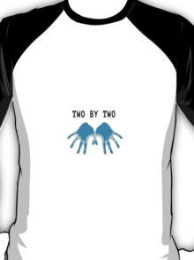 Two by Two, Hands of Blue T-Shirt