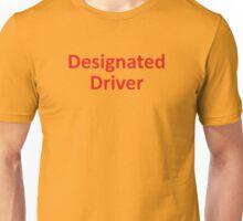 Designated Driver Unisex T-Shirt
