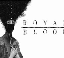 Royal Blood by adgey93