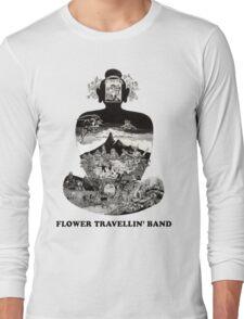 Flower Travellin Band Shirt! Long Sleeve T-Shirt