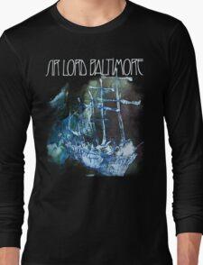 Sir Lord Baltimore shirt! Long Sleeve T-Shirt