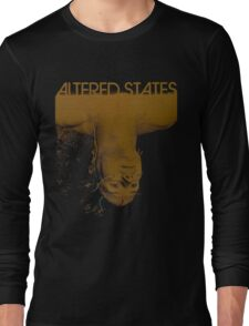 Altered states shirt! Long Sleeve T-Shirt
