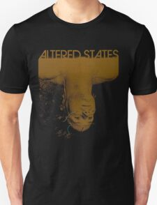 Altered states shirt! Unisex T-Shirt