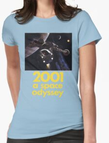 2001 A Space Odyssey Shirt! Womens Fitted T-Shirt