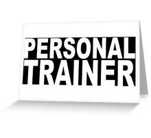 Personal trainer Funny Geek Nerd Greeting Card