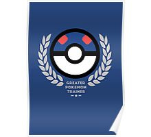 Greater Pokemon Trainer Poster