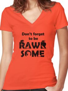 Don't Forget To Be Rawrsome (Dinosaurs) Women's Fitted V-Neck T-Shirt