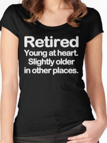 Retired young at heart slightly older in other places Funny Geek Nerd Women's Fitted Scoop T-Shirt