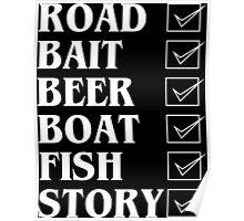 Road bait beer boat fish story Funny Geek Nerd Poster