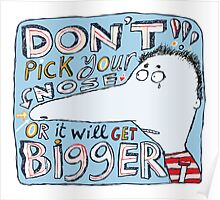 Don't Pick Your Nose Poster