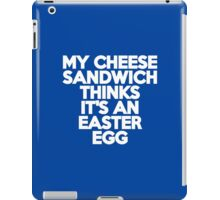 My cheese sandwich thinks it's an easter egg iPad Case/Skin