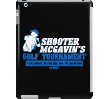 Shooter mcgavin's golf tournament Funny Geek Nerd iPad Case/Skin