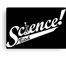 SCIENCE! Funny Geek Nerd Canvas Print