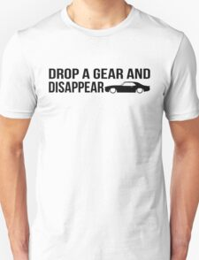 """Drop a gear and disappear"" - Chevrolet Camaro Unisex T-Shirt"