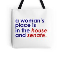 A Woman's Place... (Patriotic) Tote Bag