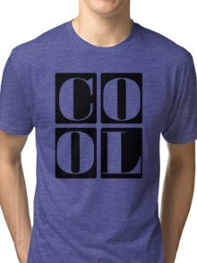 Cool Kids Tri-blend T-Shirt