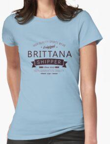 Brittana Shipper since 2009 Womens Fitted T-Shirt