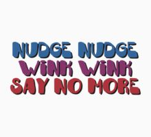 Nudge Nudge by AAA-Ace